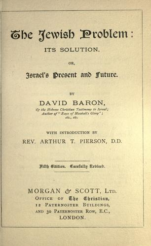 The Jewish problem, its solution by David Baron