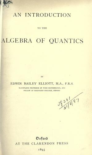 An introduction to the algebra of quantics.