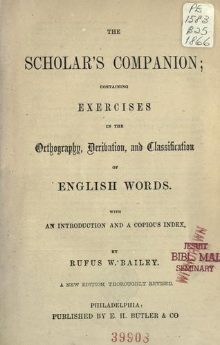The scholar's companion by Bailey, Rufus William