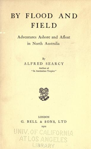 By flood and field by Alfred Searcy