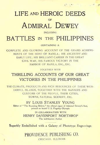 Life and heroic deeds of Admiral Dewey