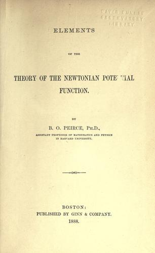 Elements of the theory of the Newtonian potential function by Benjamin Osgood Peirce