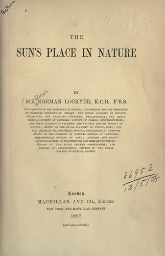The sun's place in nature by Lockyer Sir Joseph Norman