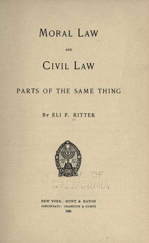 Moral law & civil law parts of the same thing.