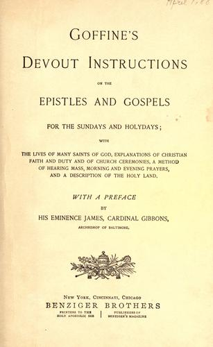 Goffine's Devout instructions on the Epistles and Gospels for the Sundays and holydays by Leonard Goffine