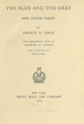 The blue and the gray, and other verses by Francis M. Finch