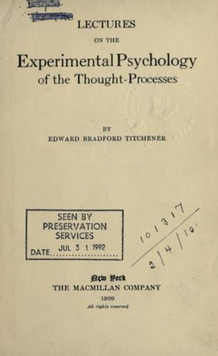 Lectures on the experimental psychology of the thought-processes