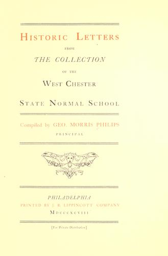 Historic letters from the collection of the West Chester State Normal School by G. M. Philips