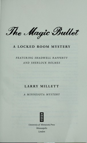 The magic bullet by Larry Millett