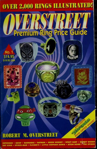 The Overstreet premium ring price guide by Robert M. Overstreet
