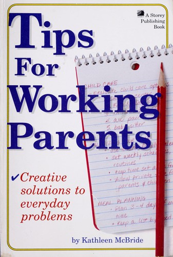Tips for working parents by Kathy McBride
