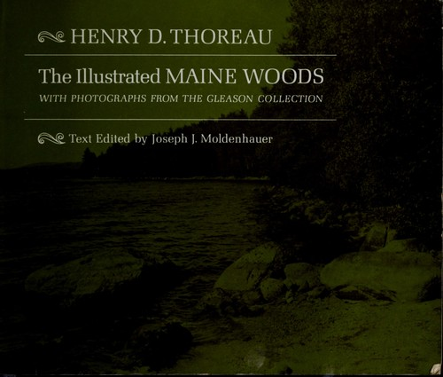 The illustrated Maine woods by Henry David Thoreau