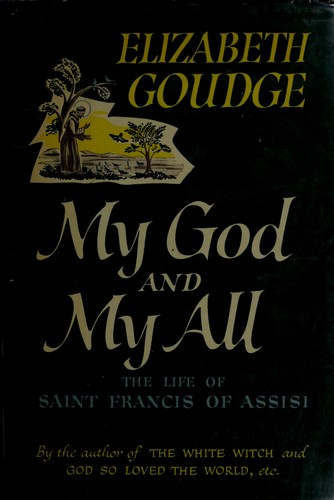 My God and my all by Elizabeth Goudge