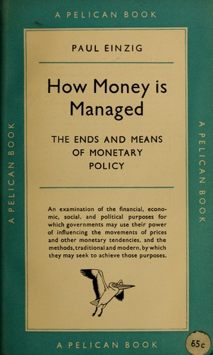 How money is managed by Einzig, Paul