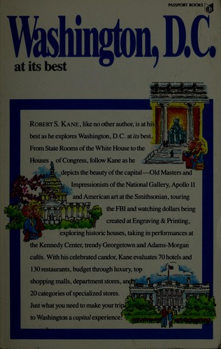 Washington, D.C. at its best by Robert S. Kane