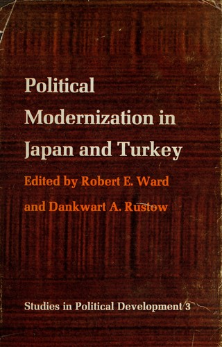 Political modernization in Japan and Turkey by Conference on Political Modernization in Japan and Turkey Gould House 1962.