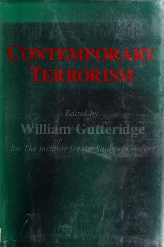 The New terrorism by edited by William Gutteridge for the Institute for the Study of Conflict.