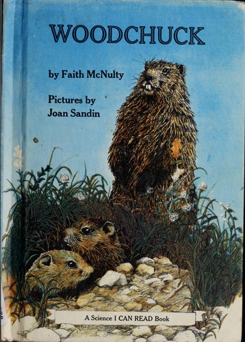 Woodchuck by Faith McNulty