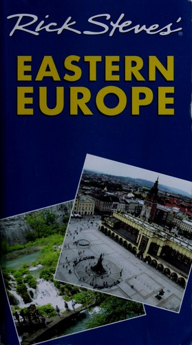 Rick Steves' Eastern Europe by Rick Steves