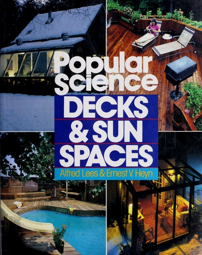 Decks & sun spaces by Alfred W. Lees