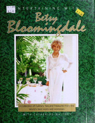 Entertaining with Betsy Bloomingdale by Betsy Bloomingdale