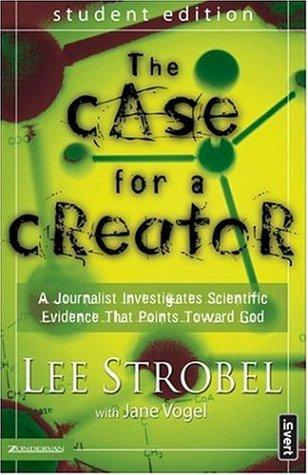 The Case for a Creator - Student Edition by Lee Strobel