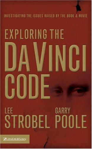 Exploring the Da Vinci code by Lee Strobel