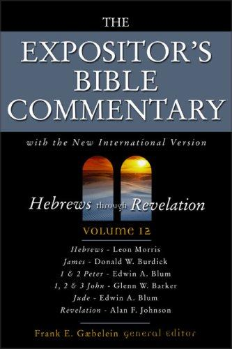 Hebrews through Revelation by Frank E. Gaebelein