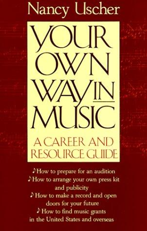Your Own Way in Music