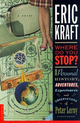 Where do you stop? by Eric Kraft