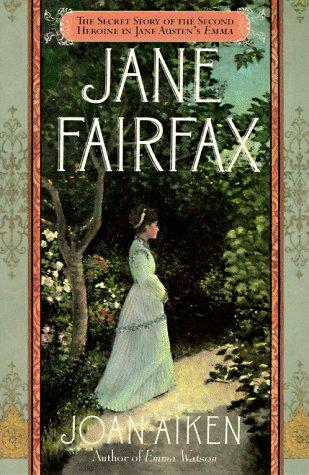 Jane Fairfax by Joan Aiken