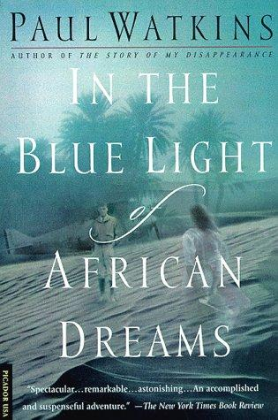 In the blue light of African dreams