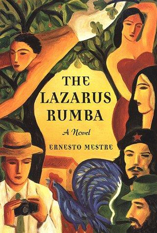 The Lazarus rumba by Ernesto Mestre-Reed