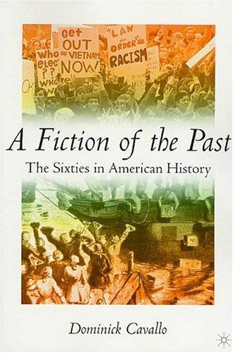 A Fiction of the Past by Dominick J. Cavallo