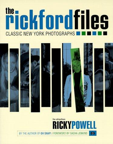 The Rickford Files by Ricky Powell