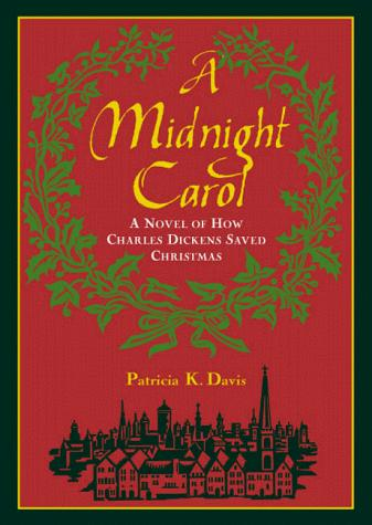 A midnight carol by Patricia K. Davis