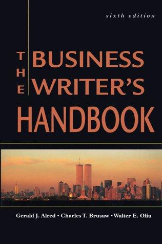 The business writer's handbook by Gerald J. Alred