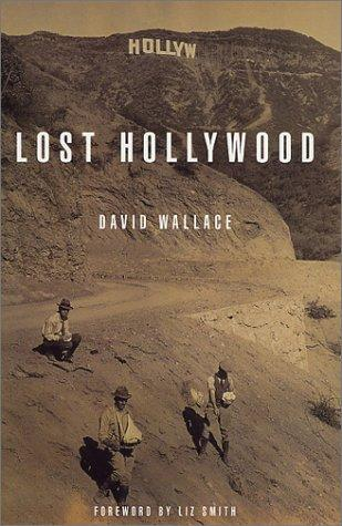 Lost Hollywood by David Wallace
