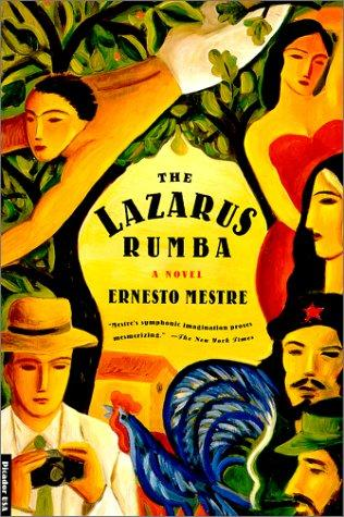 The Lazarus Rumba by Ernesto Mestre, Ernesto Mestre-Reed