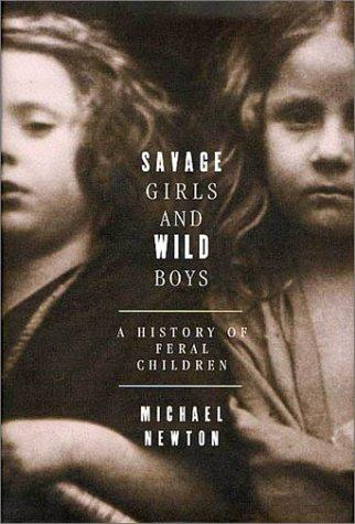 Savage girls and wild boys by Newton, Michael