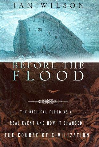 Before the flood by Wilson, Ian