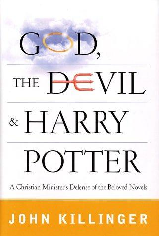 God, the devil, and Harry Potter by John Killinger