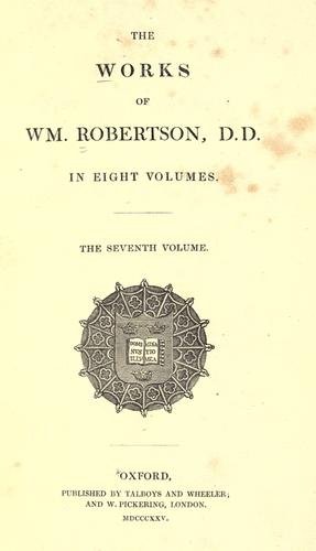 The works of Wm. Robertson, D.D by William Robertson