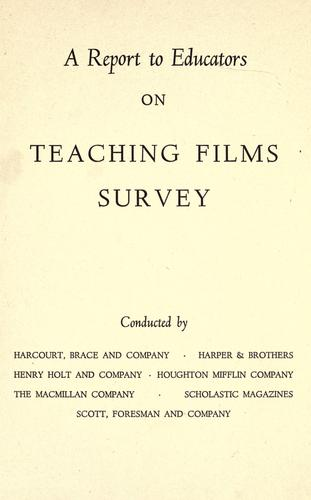 A Report to educators on teaching films survey by