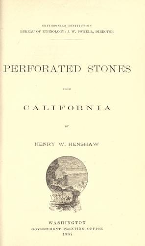 Perforated stones from California by