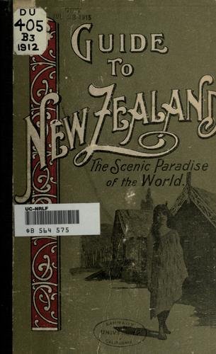 Guide to New Zealand by C. N. Baeyertz