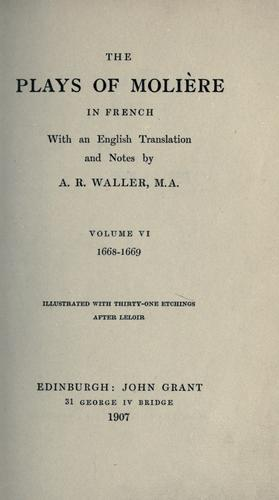 The plays of Molière in French by Molière