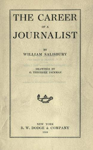 The career of a journalist by Salisbury, William