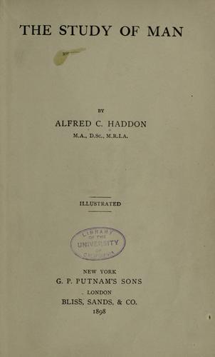 The study of man by Alfred C. Haddon