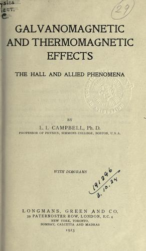 Galvanomagnetic and thermomagnetic effects by L. L. Campbell